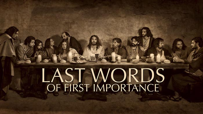 Calvary Baptist Church Last Words of First Importance