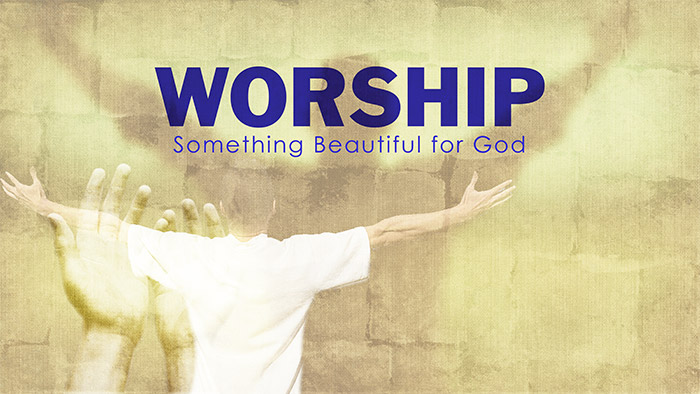 Worship: Something Beautiful For God