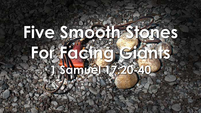 Five Smooth Stones For Facing Giants